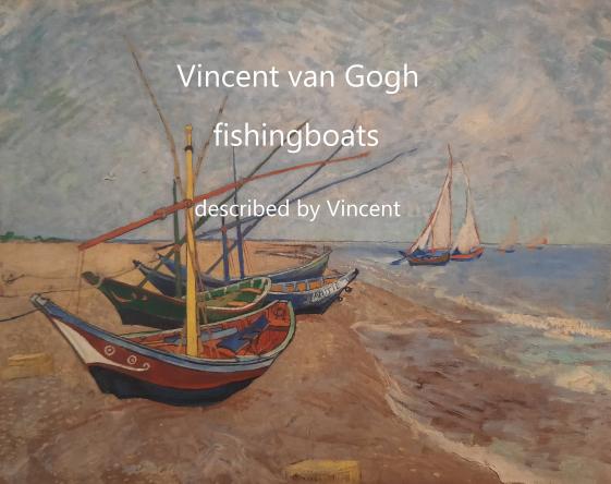 Vincent van Gogh fishingboats